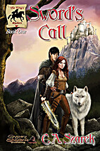 Sword's Call (The King's Riders, #1) by C.A.…