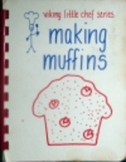 Making Muffins (Viking Little Chef Series)…