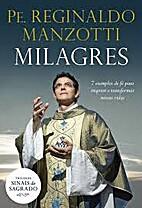 Milagres by Pe Reginaldo Manzotti