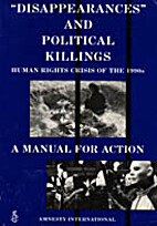 Disappearances and Political Killings: A…