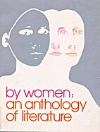 By Women: An Anthology of Literature by…