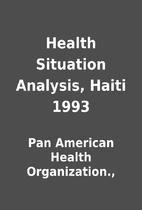 Health Situation Analysis, Haiti 1993 by Pan…