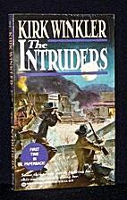 The Intruders by Kirk Winkler