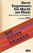 Die Macht am Rhein : Meine Freunde - die…
