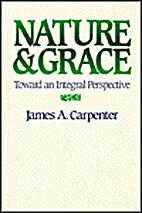 Nature and Grace: Toward an Integral…
