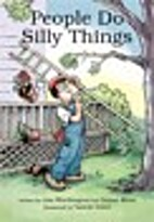 People Do Silly Things (5 copies) by Lisa…
