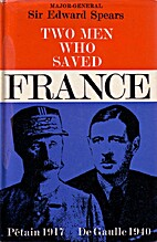 Two Men who saved France Pétain and De…