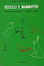 Uccelli e mammiferi by Pietro Zangheri