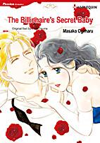 The Billionaire's Secret Baby [Manga] by…