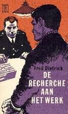 De recherche aan het werk by Fred Dietrich
