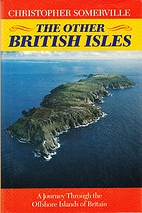 The Other British Isles: A Journey Through…