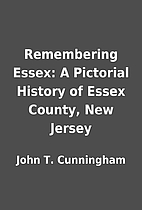 Remembering Essex: A Pictorial History of…