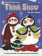 Think Snow by Pat Olson