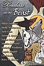 Badass and The Beast by Kory M. Shrum