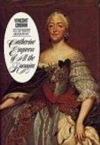 Catherine, Empress of all the Russias by…
