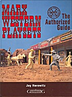 Marx Western Playsets: The Authorized Guide…