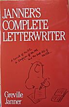 Janner's Complete Letterwriter by Greville…