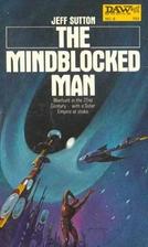 The Mindblocked Man by Jeff Sutton