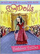 Fashion Follies: Dolls by Natalie Jane Prior