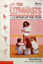 Captain of the Team by Elizabeth Levy