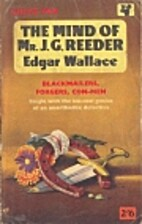 The Mind of J.G. Reeder by Edgar Wallace