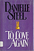 To Love Again by Danielle Steel