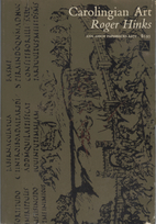 Carolingian Art by Roger Hinks