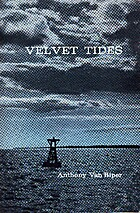 Velvet Tides by Anthony K. Van Riper