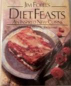 Jim Fobel's Diet Feasts: An Inspired…