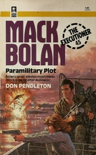 Paramilitary Plot by Don Pendleton