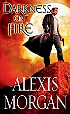 Darkness on Fire by Alexis Morgan