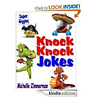 Super Giggles KNOCK KNOCK Jokes by Michelle…