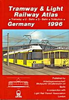 Tramway and Light Railway Atlas: Germany -…