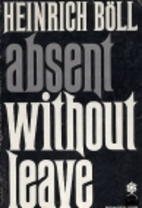 Absent Without Leave by Heinrich Böll