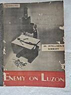 Enemy on Luzon: An Intelligence Summary. by…