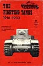 The fighting tanks from 1916 to 1933, by…
