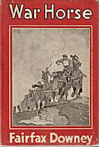 War Horse by Fairfax Downey