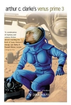 Arthur C. Clarke's Venus Prime Volume 3 by…