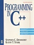 Programming in C++ by Stephen C. Dewhurst