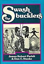 The Swashbucklers by James Robert Parish