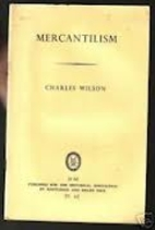 Mercantilism by Charles Wilson