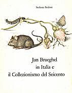 Jan Brueghel in Italia e il collezionismo…