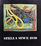 Stella Since 1970 by The Fort Worth Art…