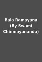 Bala Ramayana (By Swami Chinmayananda)