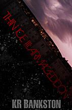 Thin Ice 3 - Armageddon by KR Bankston