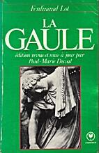 La Gaule (Les fondements ethniques, sociaux…
