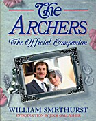 The Archers : the official companion by…