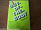 Out of the Body Experiences by Robert…