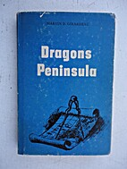 Dragons Peninsula by Marvin D Girardeau