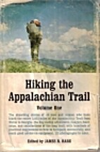 Hiking the Appalachian Trail Vol One by…